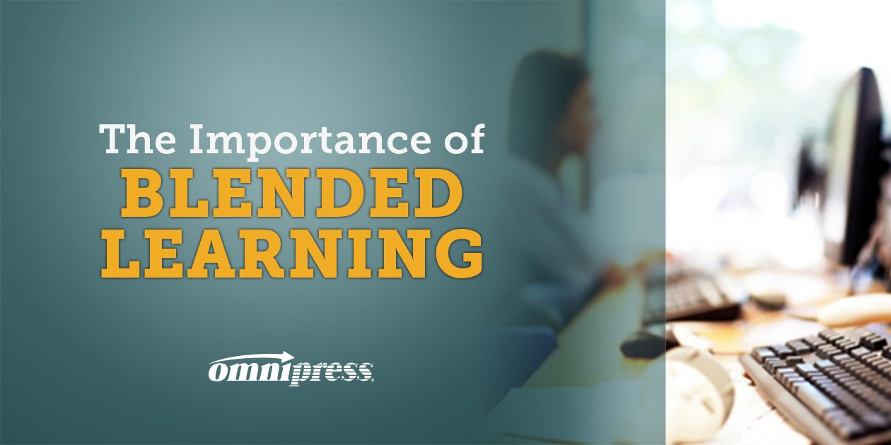 The Importance of Blended Learning