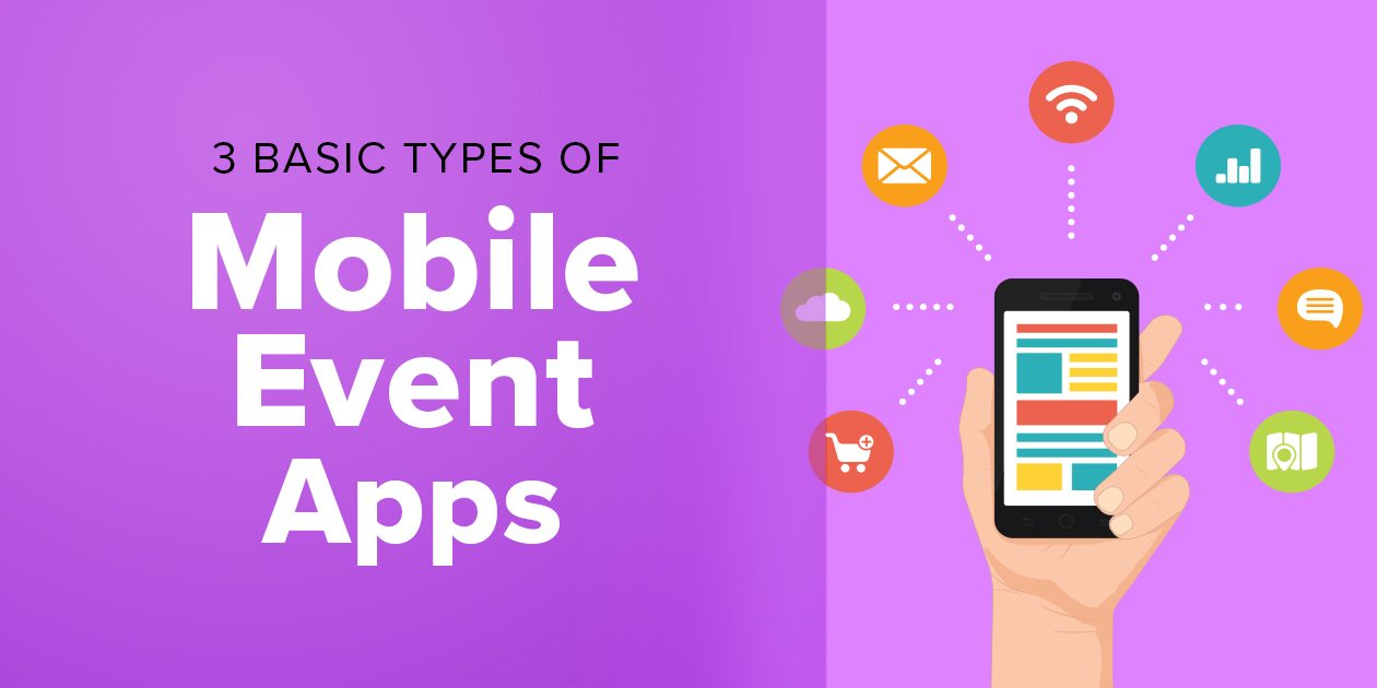 3 Basic Types of Mobile Event Apps