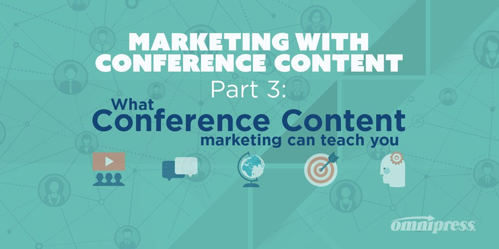 Marketing with Conference Content: Part 3 – How to Learn From Your Own Content [Infographic]