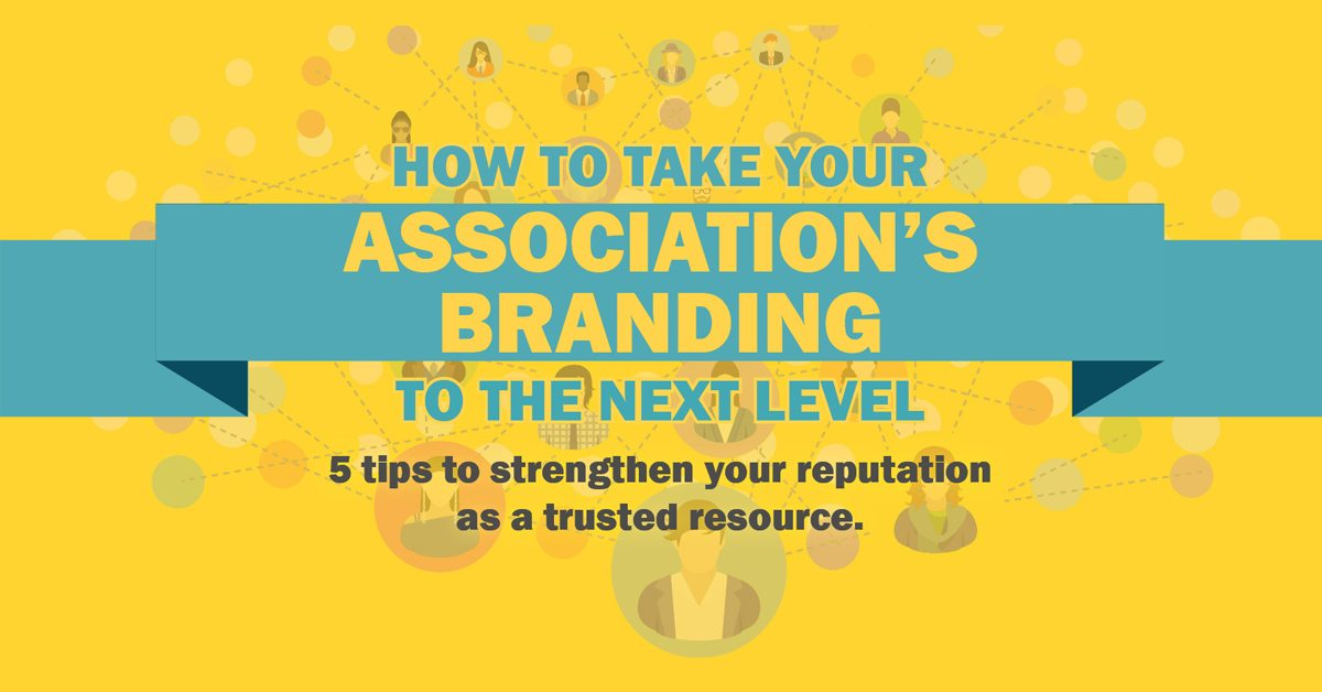 How to Take Your Association's Branding to the Next Level