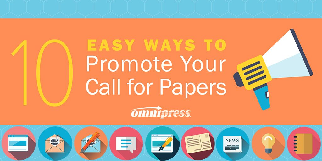 10 Easy Ways to Promote Your Call For Papers