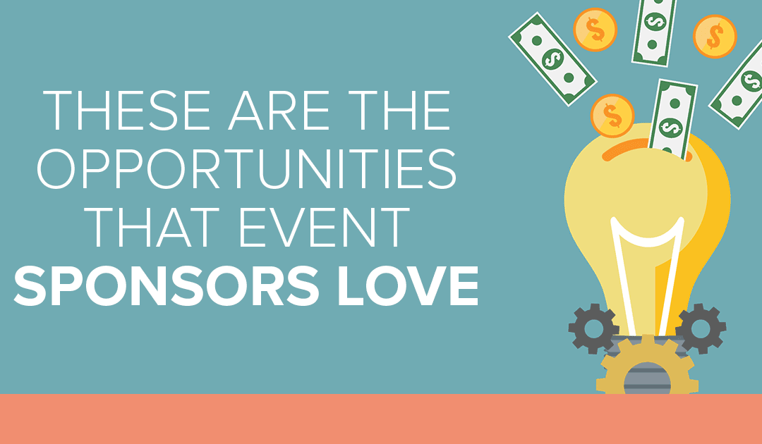 These Are The Opportunities That Event Sponsors Love
