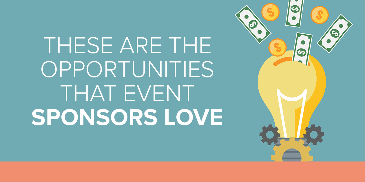 Opportunities Sponsors Love