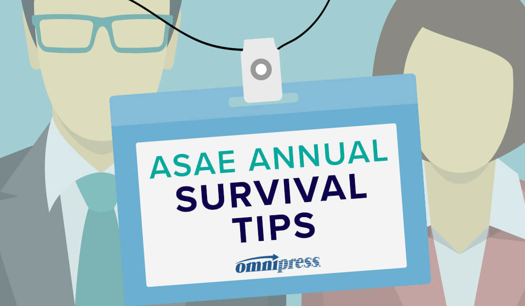 Tips From The Pros On How To Survive ASAE Annual