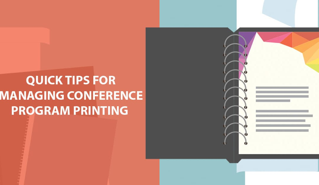 Quick Tips for Managing Conference Program Printing