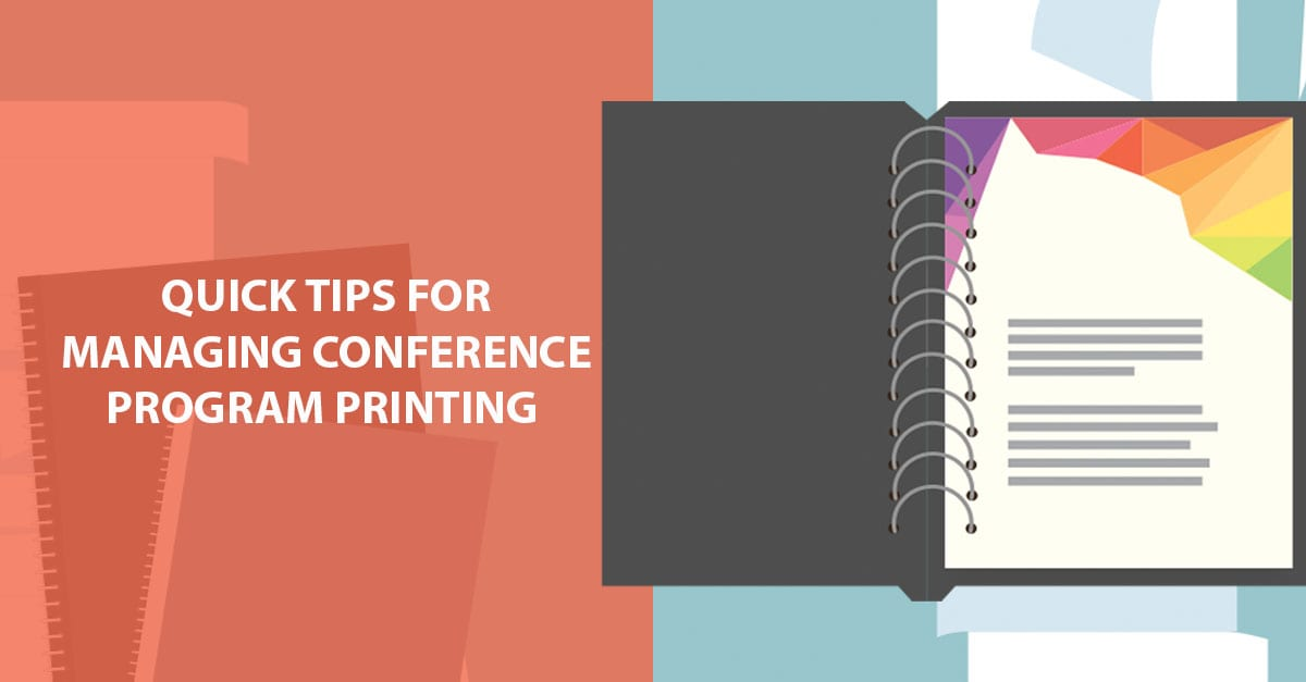 quick tips fro mananging conference program printing