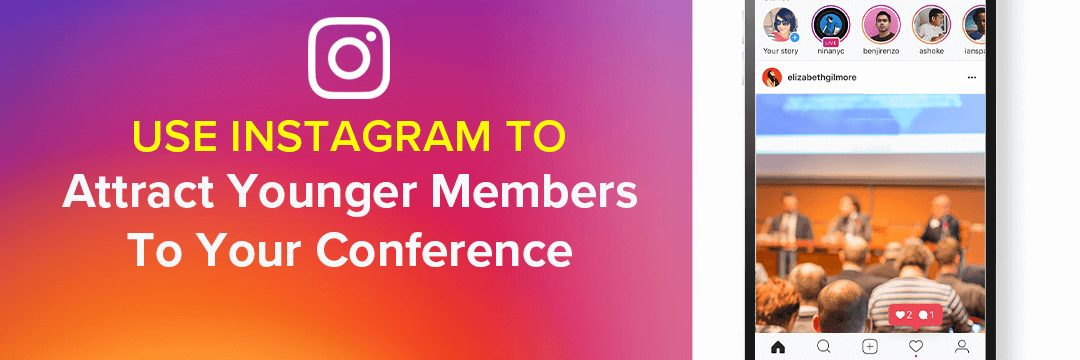 Use Instagram to Attract Younger Members