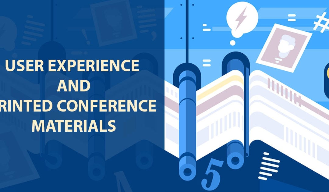 User Experience and Printed Conference Materials